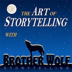 The Art of Storytelling with Brother Wolf Podcast
